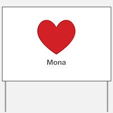 Mona Big Heart Yard Sign