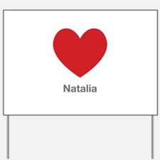 Natalia Big Heart Yard Sign