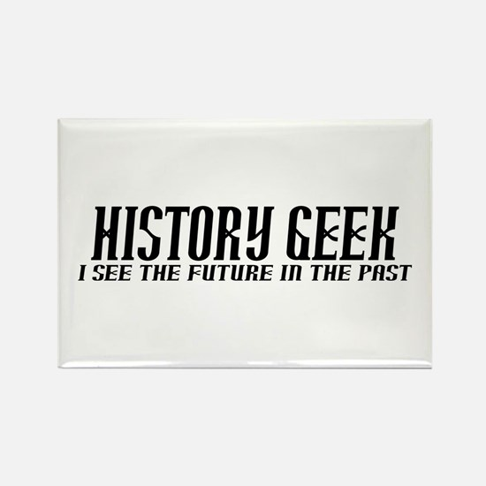 History Geek Future in Past Rectangle Magnet
