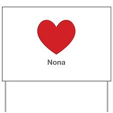 Nona Big Heart Yard Sign