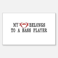 My Heart Belongs to a Bass Player Decal