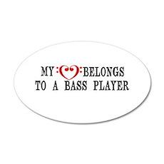My Heart Belongs to a Bass Player Wall Decal