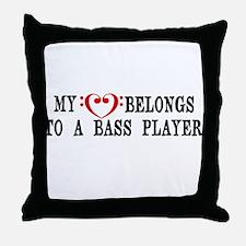 My Heart Belongs to a Bass Player Throw Pillow