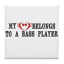 My Heart Belongs to a Bass Player Tile Coaster