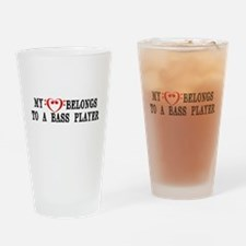 My Heart Belongs to a Bass Player Drinking Glass