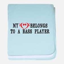 My Heart Belongs to a Bass Player baby blanket