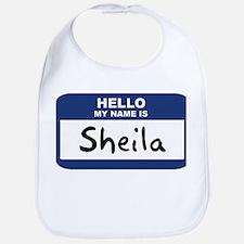 Hello: Sheila Bib