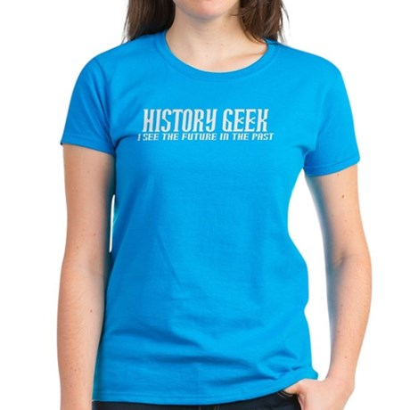 History Geek Future in Past T-Shirt