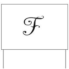 A Yummy Apology Monogram F Yard Sign