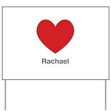 Rachael Big Heart Yard Sign