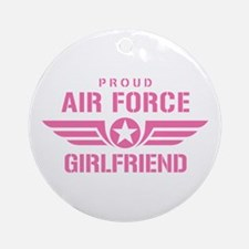 Proud Air Force Girlfriend W [pink] Ornament (Roun