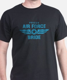 Proud Air Force Bride W T-Shirt