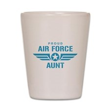 Proud Air Force Aunt W Shot Glass