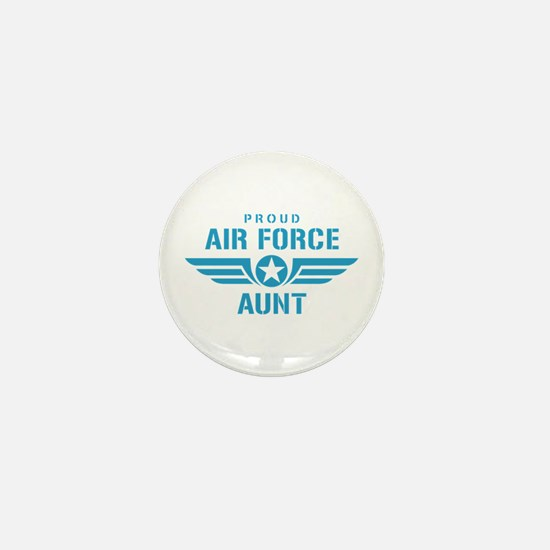 Proud Air Force Aunt W Mini Button