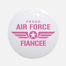 Proud Air Force Fiancee W [pink] Ornament (Round)