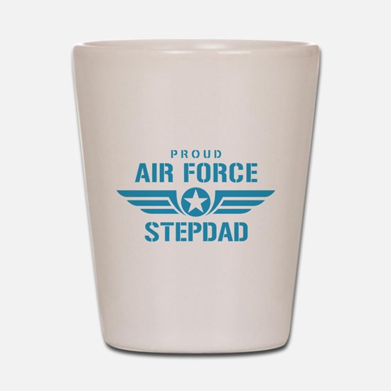Proud Air Force Stepdad W Shot Glass