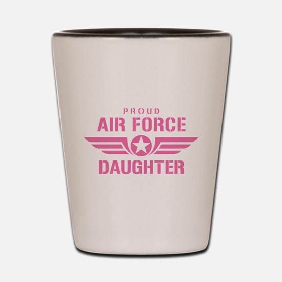 Proud Air Force Daughter W [pink] Shot Glass