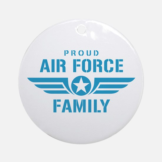 Proud Air Force Family W Ornament (Round)