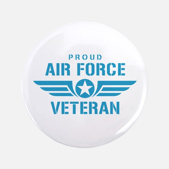 "Proud Air Force Veteran W 3.5"" Button"