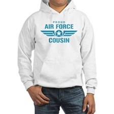 Proud Air Force Cousin W Hoodie