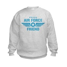 Proud Air Force Friend W Sweatshirt