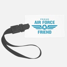 Proud Air Force Friend W Luggage Tag