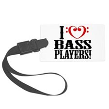 I Love Bass Players Luggage Tag