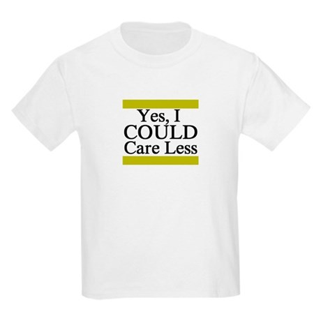 Yes, I Could Care Less Kids Light T-Shirt