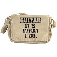 Guitar, It's What I Do Messenger Bag