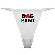 BAD HABIT Classic Thong