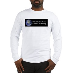 Only YOU Can Reduce Global Wa Long Sleeve T-Shirt