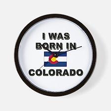 I Was Born In Colorado Wall Clock