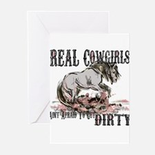 Real Cowgirls Aint Afraid of Dirt Greeting Cards (