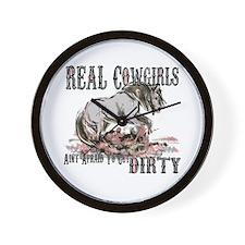 Real Cowgirls Aint Afraid of Dirt Wall Clock