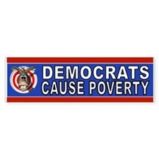 DEMS IN POVERTY Bumper Bumper Sticker