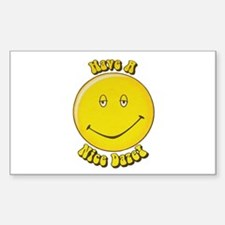 Have a Nice Daze Bumper Stickers