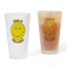 Have a Nice Daze Drinking Glass