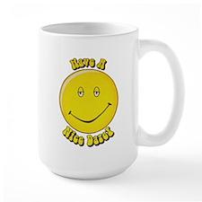 Have a Nice Daze Mug