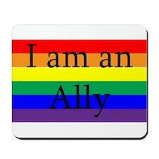 I Am an Ally Too Mousepad