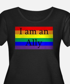 I Am an Ally Too Plus Size T-Shirt