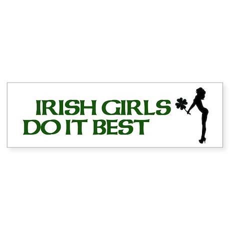 Irish Girls Do It Best Bumper Sticker
