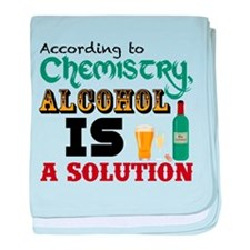 Alcohol is a Solution baby blanket