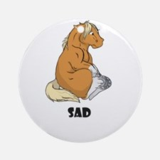 Sad little horse Ornament (Round)