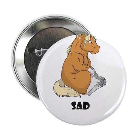 """Sad little horse 2.25"""" Button (10 pack)"""