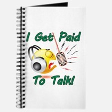 I Get Paid - To Talk (1) Journal
