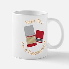 Pyromaniac Mug