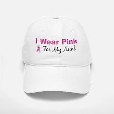 I Wear Pink For My Aunt Baseball Baseball Cap