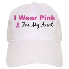 I Wear Pink For My Aunt Baseball Cap