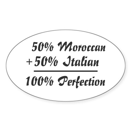 Half Italian, Half Moroccan Oval Sticker