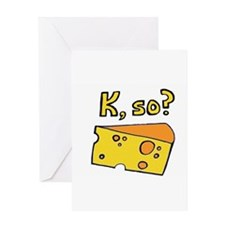 Queso? Greeting Card